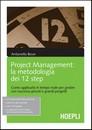 """Recensione del libro: """"Project Management: la metodologia dei 12 step"""" di Antonello Bove (Hoepli)"""